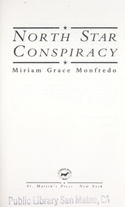 Cover of: North star conspiracy | Miriam Grace Monfredo