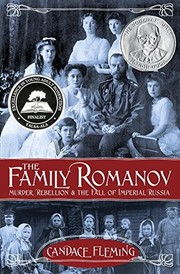 Cover of: Family Romanov: Murder, Rebellion, and the Fall of Imperial Russia, The