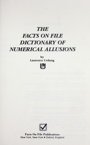 Cover of: The Facts on File dictionary of numerical allusions by Laurence Urdang