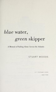 Cover of: Blue water, green skipper | Stuart Woods