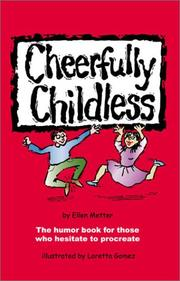Cover of: Cheerfully Childless