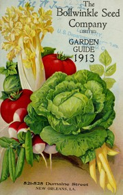 Cover of: Garden guide 1913 | Bollwinkle Seed Company