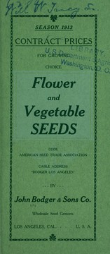 Cover of: Season of 1913 contract prices for growing choice flower and vegetable seeds | John Bodger & Sons Co