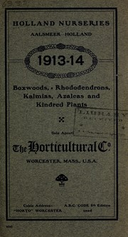 Cover of: Boxwoods, rhododendrons, kalmias, azaleas and kindred plants | Holland  Nurseries (Aalsmeer, Holland)