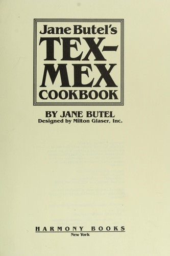 Jane Butel's Tex-Mex cookbook by Jane Butel