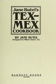 Cover of: Jane Butel's Tex-Mex cookbook | Jane Butel