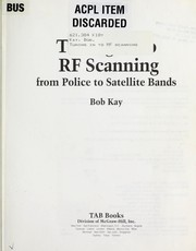 Cover of: Tuning in to RF scanning by Bob Kay