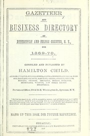 Cover of: Gazetteer and business directory of Montgomery and Fulton counties, N.Y. for 1869-70