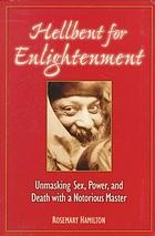 Cover of: Hellbent for enlightenment | Rosemary Hamilton