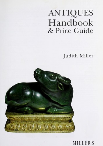 Antiques handbook & price guide by Judith Miller