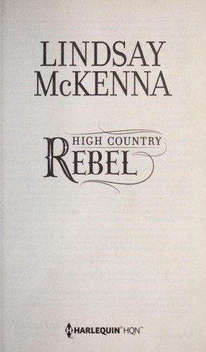 High country rebel by Lindsay McKenna
