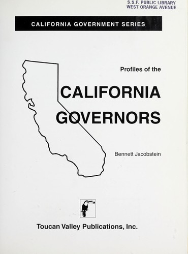 Profiles of the California governors (California government series) by Bennett Jacobstein