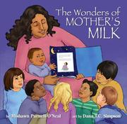 Cover of: The Wonders of Mother's Milk
