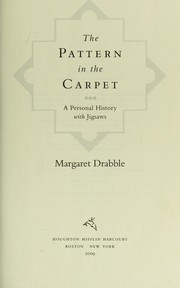 Cover of: The pattern in the carpet: a personal history with jigsaws