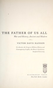 Cover of: The father of us all: war and history, ancient and modern