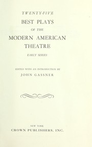 Cover of: 25 best plays of the modern American theatre : early series |