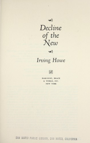 Decline of the new.