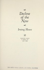 Cover of: Decline of the new