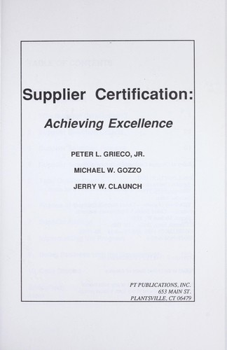 Supplier certification : achieving excellence by