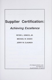 Cover of: Supplier certification : achieving excellence |