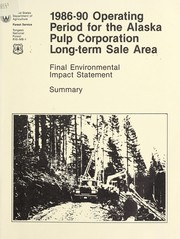 1986-90 operating period for the Alaska Pulp Corporation long-term sale area by United States. Forest Service