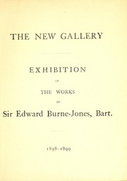 Cover of: Exhibition of the works of Sir Edward Burne-Jones
