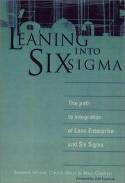 Cover of: Leaning into Six Sigma | Chuck Mills, Mike Carnell, Barbara Wheat