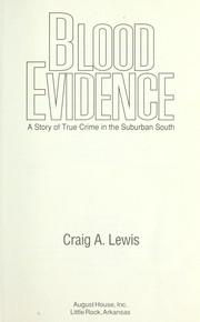 Cover of: Blood evidence | Craig A. Lewis