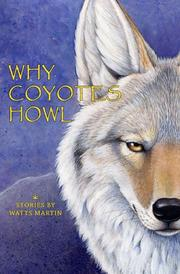 Cover of: Why Coyotes Howl