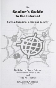 Cover of: The senior's guide to the Internet