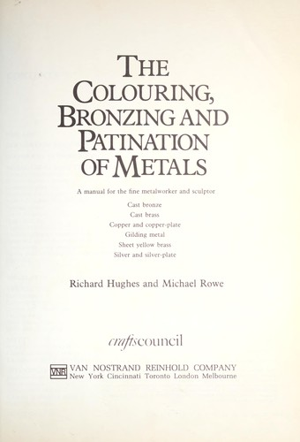 the colouring bronzing and patination of metals pdf download