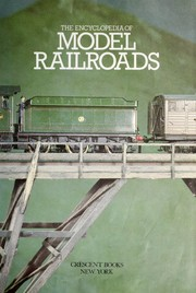 Cover of: The encyclopedia of model railroads. |