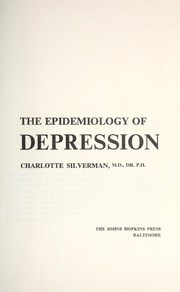 Cover of: The epidemiology of depression. | Charlotte Silverman