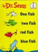 Cover of: One fish, two fish, red fish, blue fish