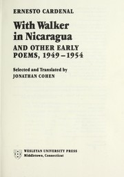 Cover of: With Walker in Nicaragua and other early poems, 1949-1954 | Ernesto Cardenal