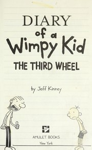 Cover of: Diary of a Wimpy Kid: The Third Wheel
