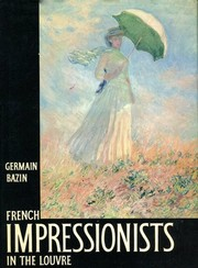 Cover of: French impressionists in the Louvre