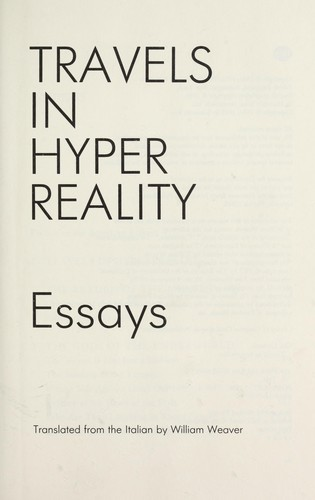Paper Essay Travels In Hyper Reality  Essays By Research Paper Samples Essay also Proposal Argument Essay Travels In Hyper Reality  Essays Edition  Open Library High School Essays Examples