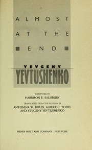 Almost at the end by Yevgeny Aleksandrovich Yevtushenko