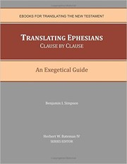 Cover of: Translating Ephesians Clause By Clause: |