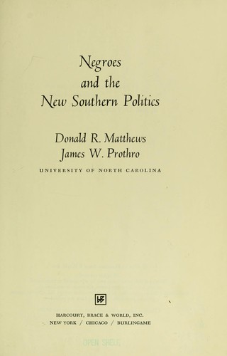 Negroes and the new southern politics