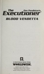 Blood vendetta by Don Pendleton