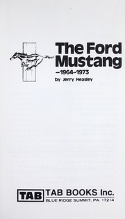 Cover of: The Ford Mustang, 1964-1973