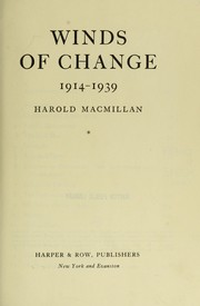 Winds of change, 1914-1939 by Harold Macmillan
