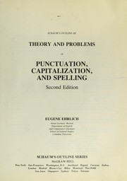 Cover of: Schaum's outline of theory and problems of punctuation, capitalization, and spelling