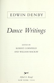 Cover of: Dance writings | Edwin Denby