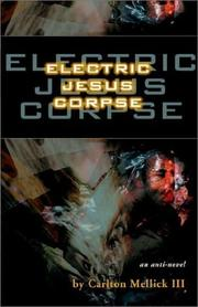 Cover of: Electric Jesus Corpse | Carlton Mellick III