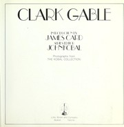Cover of: Clark Gable | introduction by James Card ; series editor, John Kobal ; photographs from the Kobal Collection.