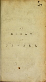 Cover of: An essay on fevers | Robertson, Robert