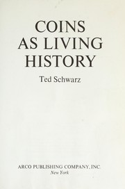 Cover of: Coins as living history | Schwarz, Ted